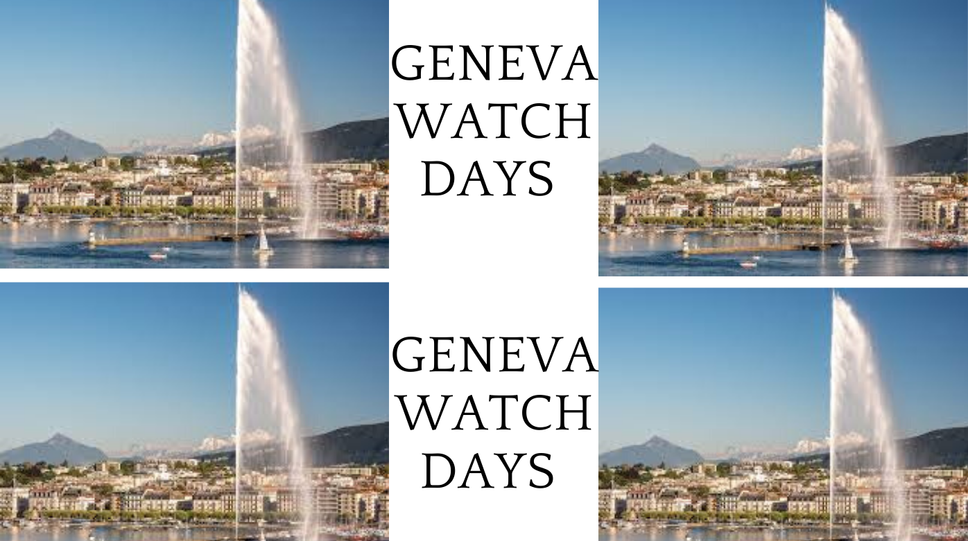 Geneva Watch Days  - Save the date