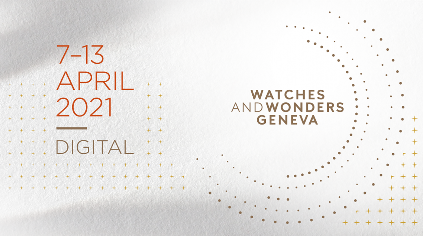 Watches & Wonders - Digital Salon for 2021 Amid Covid Uncertainty