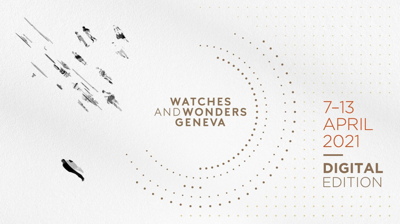 Watches and Wonders 2021 - More than a digital platform: a dynamic hub for the industry!