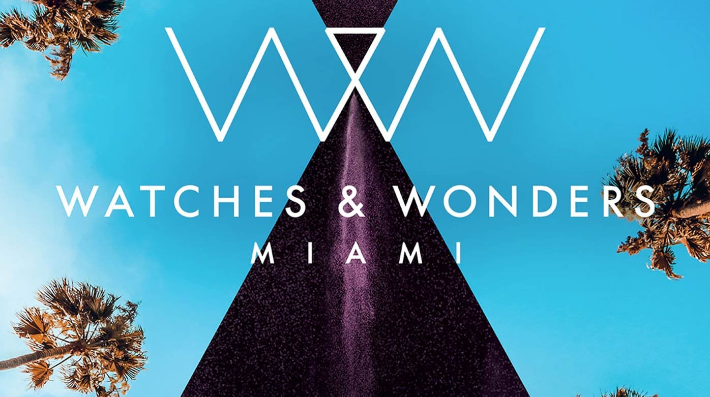Watches & Wonders - W&W Miami to return to the Miami Design Distrcit in february 2021