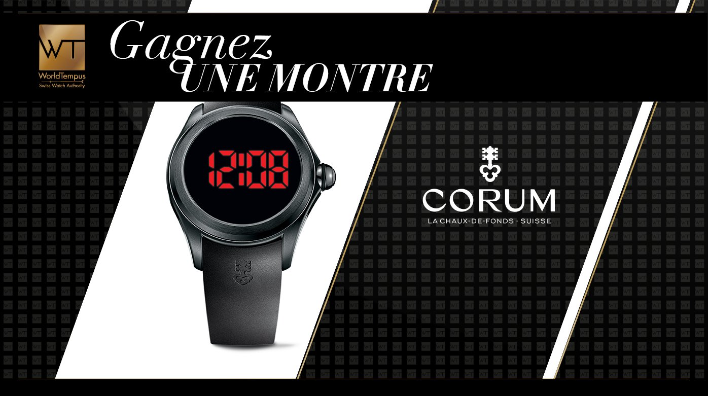 Corum - Gagnez une Corum Bubble 47 Digital