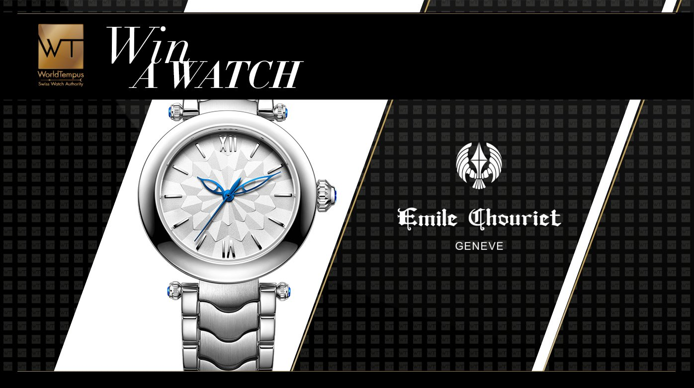 Emile Chouriet - Win an Emile Chouriet  Fair Lady watch