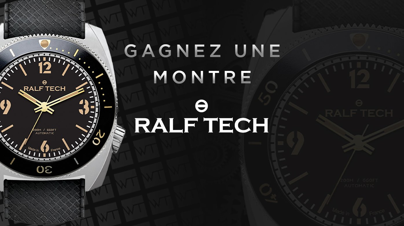 "RALF TECH - Gagnez une montre WRB ""First Edition"""